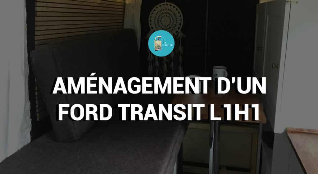 Aménagement d'un Ford Transit L1H1