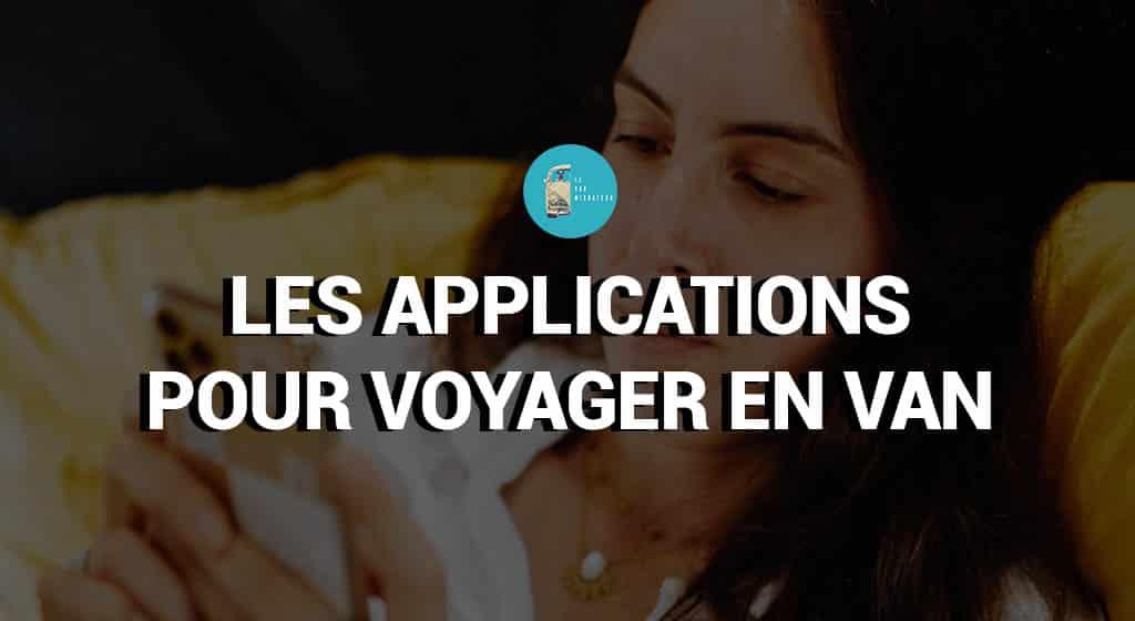 Les applications pour voyager en van