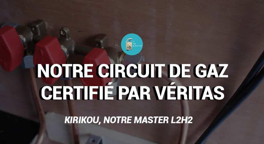 Circuit de gaz fourgon certifié