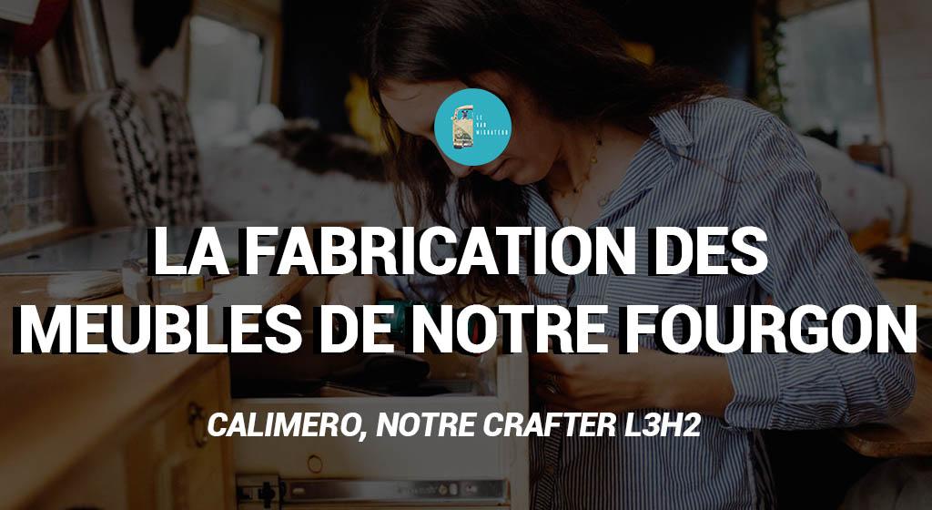 La fabrication des meubles